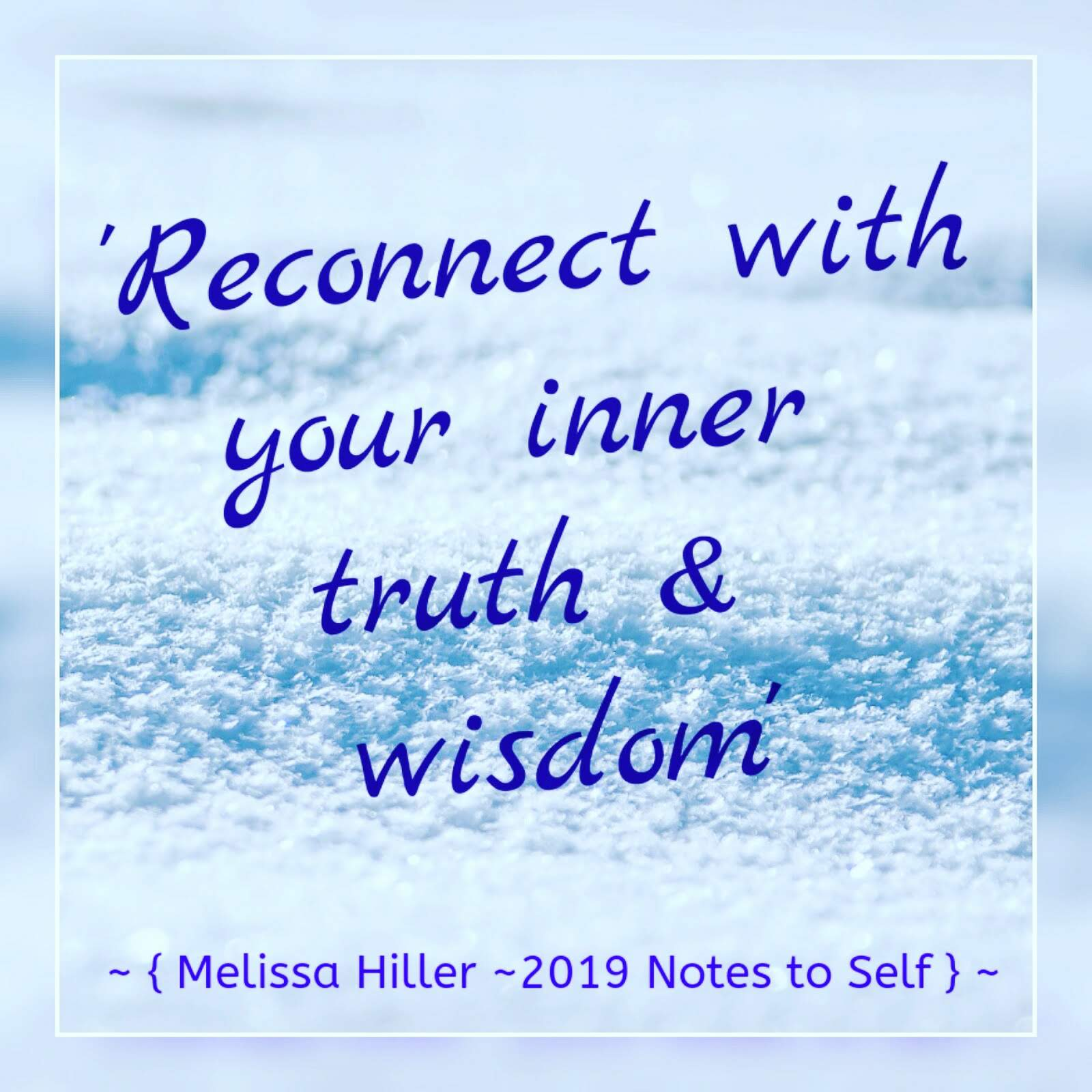 Reconnect with your Inner Truth & Wisdom